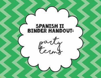 Spanish 2 Binder Handout: Vocabulario para una Fiesta / Party Vocabulary