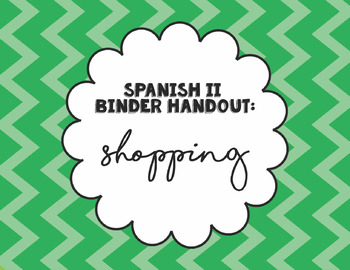 Spanish 2 Binder Handout: Shopping
