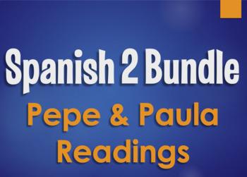 Spanish 2 Bundle:  Pepe and Paula Readings