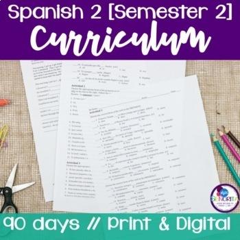 Spanish 2 Curriculum {Semester 2}