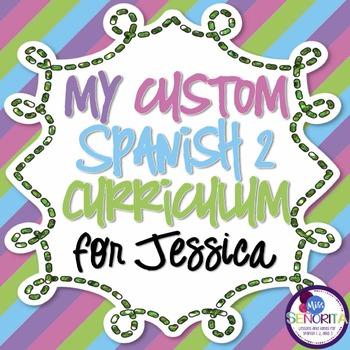 Spanish 2 Curriculum {for Jessica}