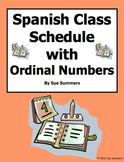 Spanish 2 Day Class Schedule Sentences - Ser, Tener, and Ordinal Numbers