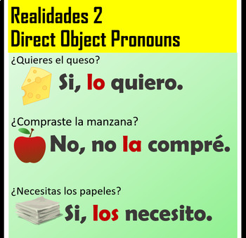 Spanish 2 Direct Object Pronoun Practice (lo, la, los, las)
