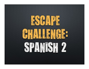 Spanish 2 Escape Challenge