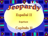 Spanish 2 Expresate Chapter 2 Review Game Jeopardy