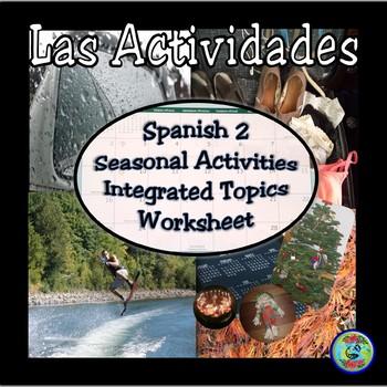 "Spanish 2 ""My Activities"" Integrated Topics Worksheet / Mis actividades 2"