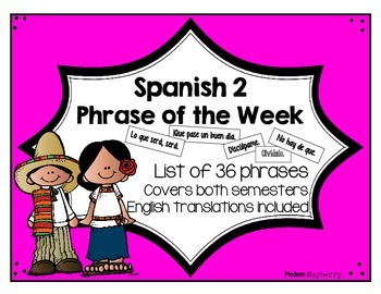 Spanish 2 Phrase of the Week List (Español 2 frase de la semana)