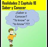 Spanish 2 Práctica con Saber y Conocer Realidades 2 chapter 1B