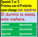 Spanish 2 Practice Stem-Change Preterite Verbs Realidades 2 Chap 6A Con Vosotros