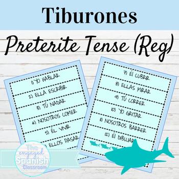 Spanish Preterite Tense of Regular Verbs: Tiburones conjugation game