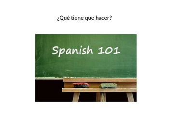 Spanish 2 Realidades 1A Tener que and vocabulary practice