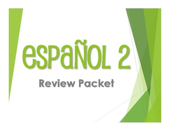 Spanish 2 Review Packet