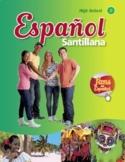 Spanish 2 (Santillana) Curriculum Guides/ Pacing Guides/ W