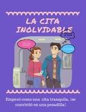 Spanish 2/3 Short Story: La cita inolvidable + Activities