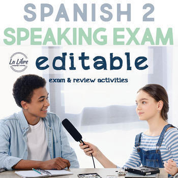 Spanish 2 Speaking Final Exam with Review Activities and Study Guide