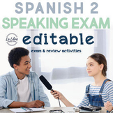 Spanish 2 Speaking Final Exam with Input-Based Practice