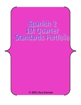 Spanish 2 Standards Portfolio - Ven Conmigo