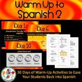 Spanish 2 Warm Ups Spanish 1 Review