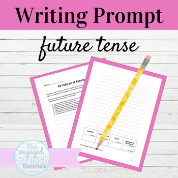 Spanish Future Tense Writing Prompt: Expresate 2 Chapter 8