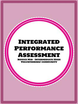 Spanish 2 or 3+ Integrated Performance Assessment IPA Volunteer Community Work