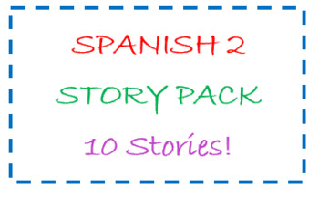 Spanish 2 story pack - 10 stories!