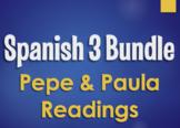 Spanish 3 Bundle:  Pepe and Paula Readings