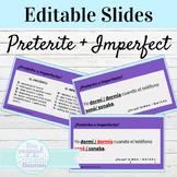 Spanish Preterite and Imperfect EDITABLE Practice Slides