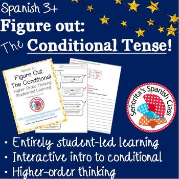Spanish - Figure Out: The Conditional