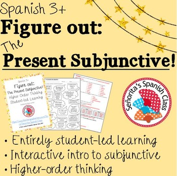 Spanish 3 - Figure Out: The Present Subjunctive