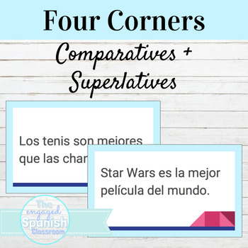 Spanish 3 Four Corners Activity with Comparatives and Supe