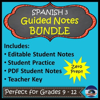 Spanish 3 Guided Notes Bundle with Teacher Keys