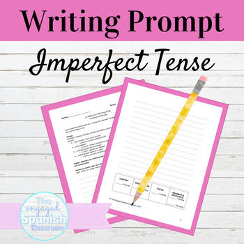 Spanish Imperfect Tense Writing Prompt on Childhood and Life Today