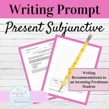 Spanish Present Subjunctive Tense Writing Prompt with Recommendations