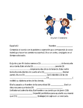 Spanish 3  Reading Comprehension with verb conjugation and vocabulary fill - in