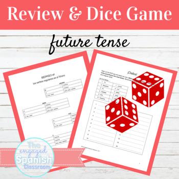 Spanish Future Tense: Review and Dice Game for Regular + Irregular verbs