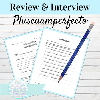 Spanish 3 Review and Interview Activities: Bundle of 2 for Past Perfect Tense