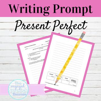 Spanish Present Perfect Writing Prompt: El Pretérito Perfecto