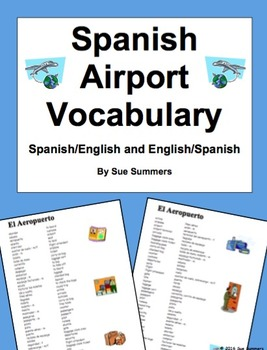 Spanish Airport 40 Word Vocabulary List - El Aeropuerto