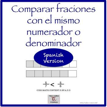 Spanish 3rd: Lessons Comparar Fracciones con el mismo denominador o numerador