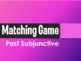 Spanish 4 Bundle: Matching Games