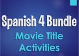 Spanish 4 Bundle:  Movie Title Activities