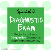 Spanish 4 Diagnostic Exam and Answer Key