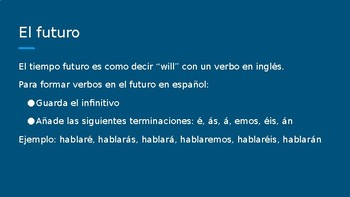 Spanish 4: Future, Conditional and Perfect Tenses PowerPoint