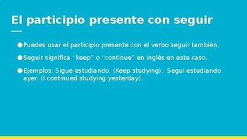 Spanish 4: Present Participles PowerPoint