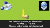 Spanish 4 (UHS) Unit- Finances, Financial Advice, Adverbia