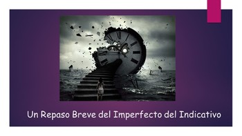 Spanish 4 (UHS) Unit- Review of Imperfect Indicative