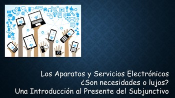 Spanish 4 (UHS) Unit- Technology and Impersonal Expressions