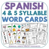Spanish 4 and 5 Syllable Word Cards