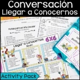Spanish Conversation Activities:  Getting to Know You (Llegar a Conocernos)