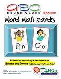 Spanish ABC Sound Clues Word Wall Cards